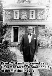 Frank C. Hamilton served as chariman for the Dedication Day of the Minshall Hosue