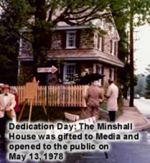 Dedication Day: The Minshall House was gifted to Media May 13, 1978